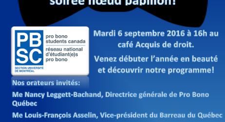 Le Café Acquis était bondé de nœuds papillon flamboyants, de ballons bleu pâle, mais surtout d'étudiants curieux le 6 septembre dernier. Ce premier 4@7 de l'année sous le thème de la justice sociale a été honoré par la présence d'invités au parcours exceptionnel comme Me Nancy Leggett-Bachand, Me Julius Grey, Me Louis-François Asselin ou encore Me Julie Langlois (et bien d'autres!) qui étaient tous disponibles pour communiquer aux futurs juristes la nécessité du travail Pro Bono dans notre société. Alors que le Code civil de chacun est sur le point d'être férocement surligné, n'oubliez pas que Pro Bono propose pour tous les cycles d'études des projets de bénévolat concrets afin de vivre une expérience unique et complémentaire aux cours de droit. Nous attendons vos candidatures avant le 16 septembre !